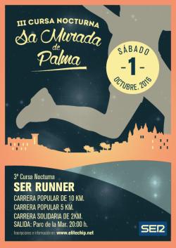 III Cursa Nocturna Sa Murada de Palma SER RUNNER 2016