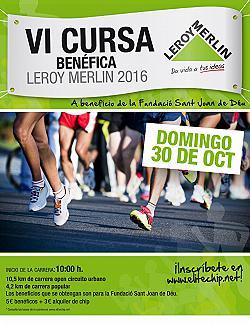 VI Cursa Benefica Leroy Merlin 2016