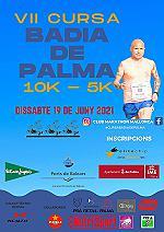 VII 10 KMS BADIA DE PALMA - 5 KMS 2021